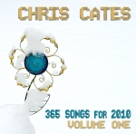 Buy Chris Cates '365 Songs for 2010 Vol. 1' for only $5