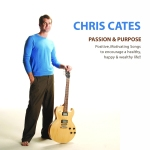 Passion and Purpose by Chris Cates on sale at CD baby