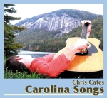 Carolina Songs by Chris Cates